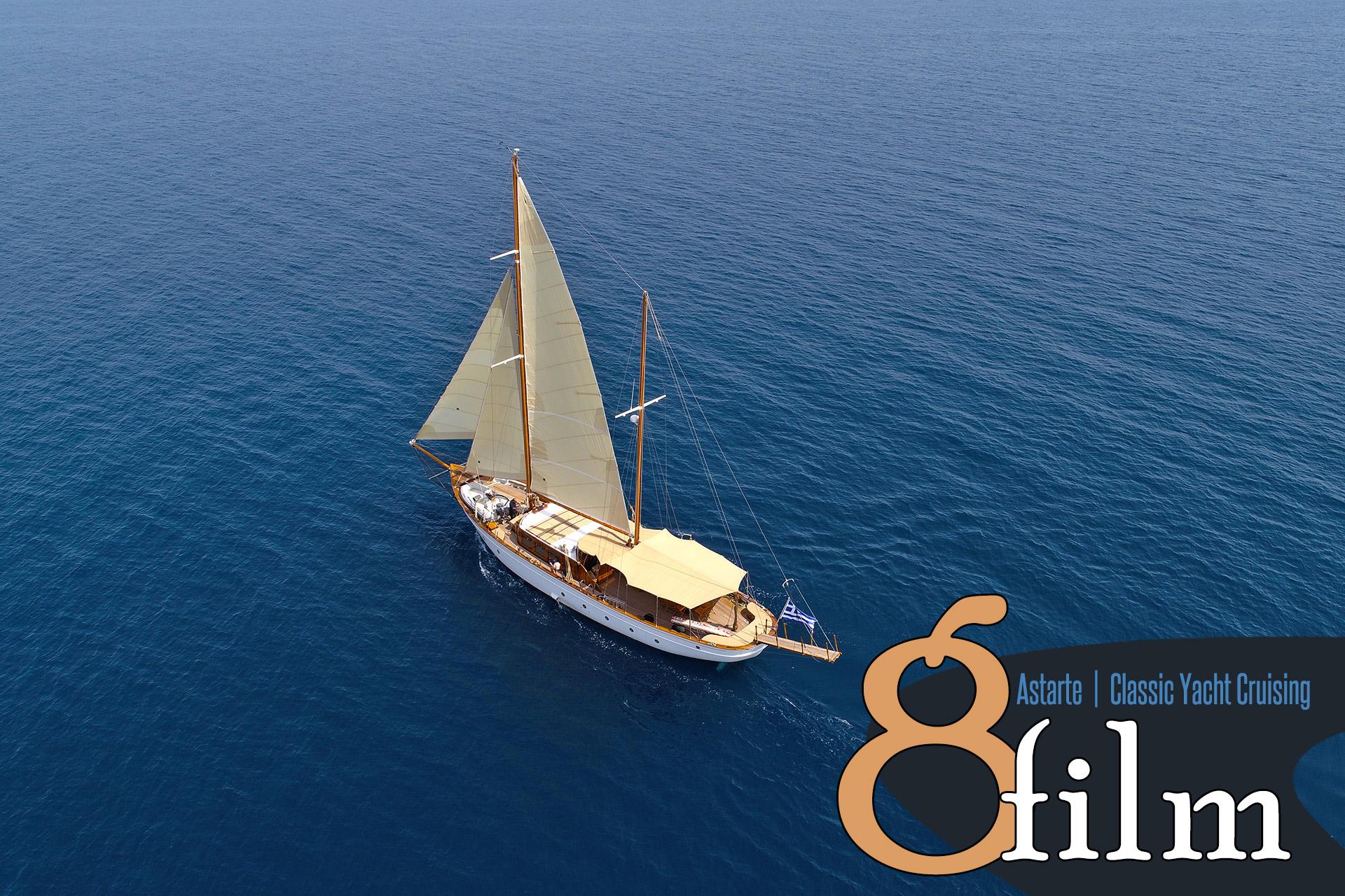 ASTARTE | Classic Yacht Cruising | 8 Film